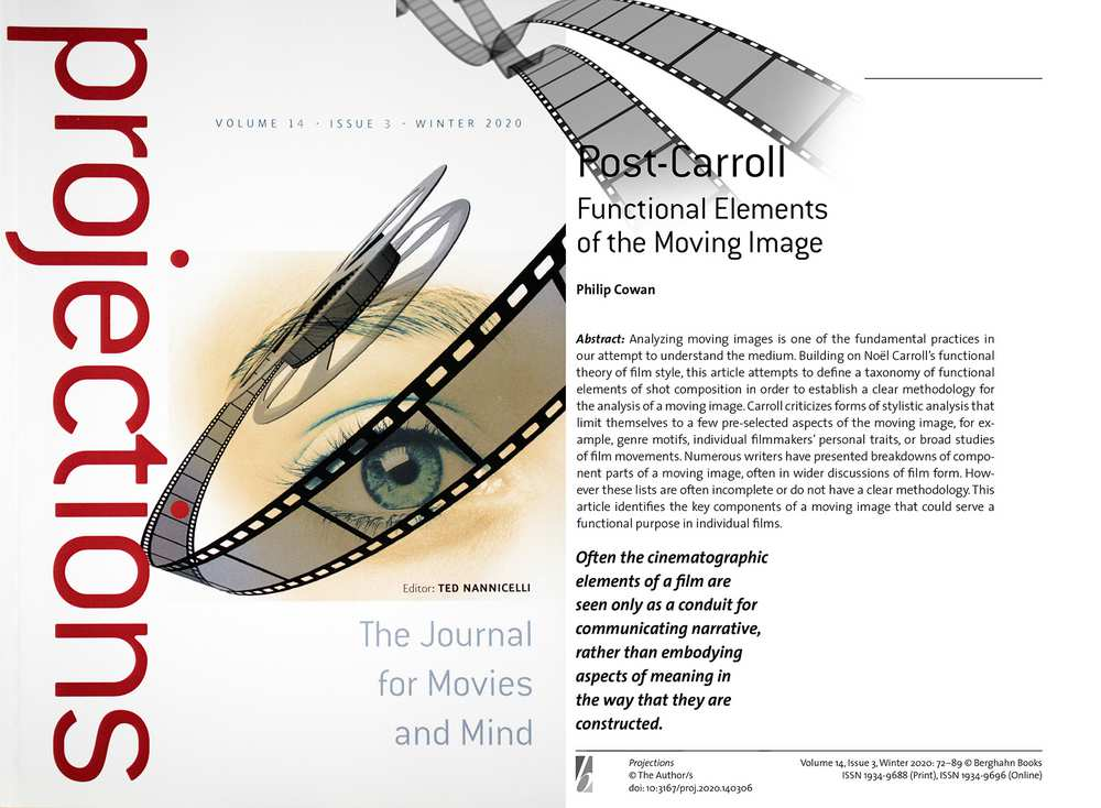 Dr Philip Cowan - article on cinematography December 2020, in Projections: The Journal for Movies and Mind, which is the journal of The Society for Cognitive Studies of the Moving Image (SCSMI)