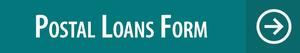 Green rectangle links to online postal loans form